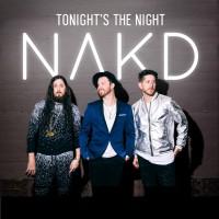 Nakd Tonight\'s The Night