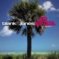 Blank & Jones So Eivissa