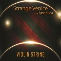 Strange Venice feat Angelica Violin String