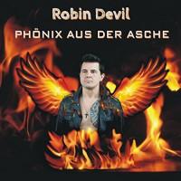 Robin Devil Phönix aus der Asche
