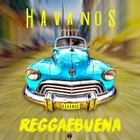 Havanos Reggaebuena
