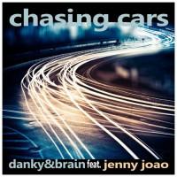 Danky & Brain Feat. Jenny Joao Chasing Cars