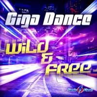 Giga Dance Wild & Free