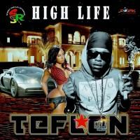 Teflon Di High Life