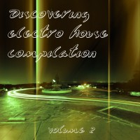 Va Discovering Electro House Compilation Vol 2