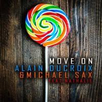 Alain Ducroix & Michael Sax Feat. Nathalie Move On