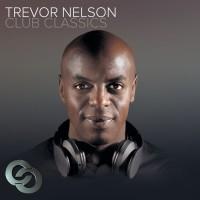 Various, trevor Nelson Trevor Nelson Club Classics