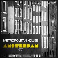 Va Metropolitan House: Amsterdam Vol 4