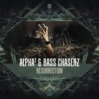 Alpha & Bass Chaserz Resurrection