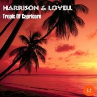 Harrison & Lovell Tropic Of Capricorn