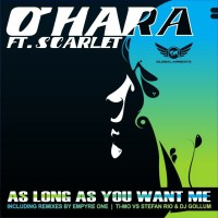 O\'hara Feat Scarlet As Long As You Want Me