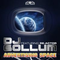Dj Gollum Feat Re-actor Advertising Space