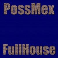 Poss Mex Full House