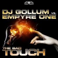 Dj Gollum Vs Empyre One The Bad Touch