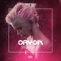 Oryon Dreamer EP