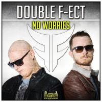 Double F-ect No Worries