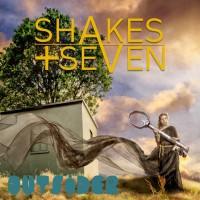 Shakes + Seven Outsider