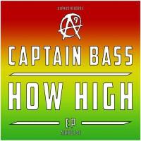 Captain Bass How High