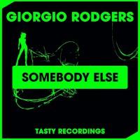 Giorgio Rodgers Somebody Else