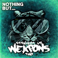 Va Nothing But... Straight Up Weapons Vol 2
