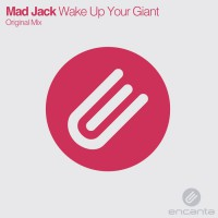 Mad Jack Wake Your Giant Up