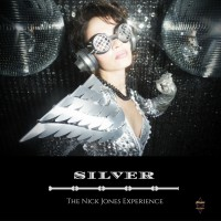 The Nick Jones Experience Silver
