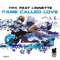 H@k Feat Linnette Game Called Love