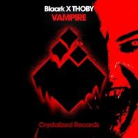 Blaark X Thoby Vampire