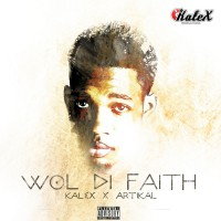 Kalex Feat Artikal Wol Di Faith