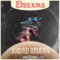 Jordan Naumov Dreams