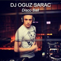 DJ Oguz Sarac Disco Ball