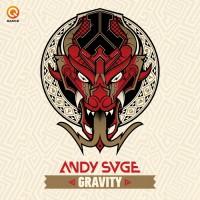 Andy Svge Gravity