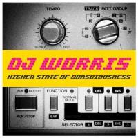 DJ Worris Higher State Of Consciousness