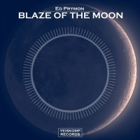 Ed Prymon Blaze Of The Moon