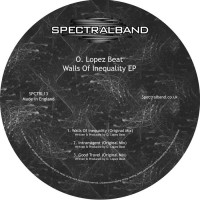 O Lopez Beat Walls Of Inequality EP
