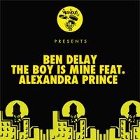 Ben Delay feat. Alexandra Prince The Boy Is Mine