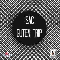 Isac Guten Trip
