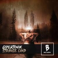 Gipertonik Strange Land