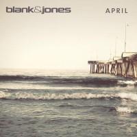 Blank & Jones April