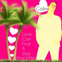 Colin Love Can Find A Way