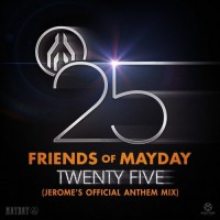 Friends Of Mayday Twenty Five
