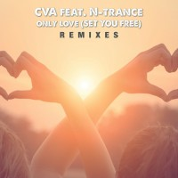 Cva Feat N-trance Only Love (Set You Free)