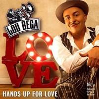 Lou Bega Hands Up For Love