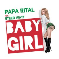 Papa Rital feat. Steed Watt Baby Girl