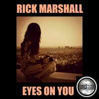 Rick Marshall Eyes On You