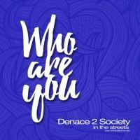 Denace 2 Society In The Streets