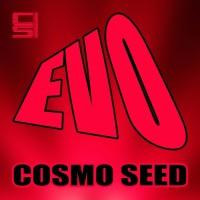 Cosmo Seed Evo