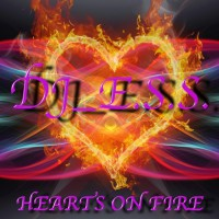 Dj Ess Hearts On Fire