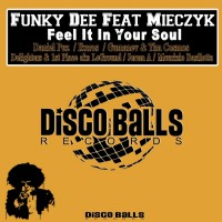 Funky Dee Feat Mieczyk Feel It In Your Soul Part 2