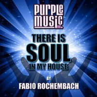 VA There Is Soul In My House By Fabio Rochembach